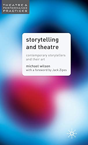 Storytelling And Theatre: Contemporary
