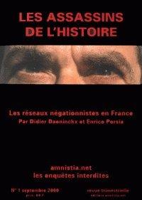 Les réseaux négationnistes en France (Les assassins de l'histoire).