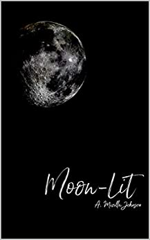 Moon-Lit by [A Mizilla Johnson]