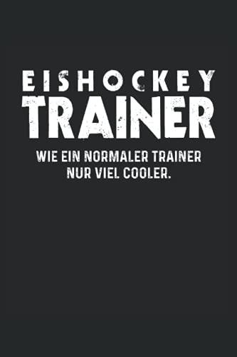Eishockey Trainer Notizbuch (liniert) Eishockeyspieler Lustiges Eishockey