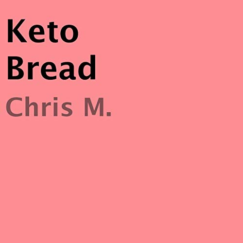 Page de couverture de Keto Bread