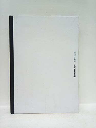 Binissalem / Edición con motivo de la Exposición Bernardí Roig. The Light- Exercises Series (Domus Artium 2002, Salamanca, 7 Abril - 11 Junio de 2006)