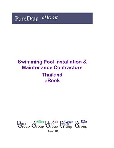 Swimming Pool Installation & Maintenance Contractors in Thailand: Market Sales (English Edition)