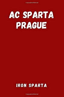AC Sparta Prague - Iron Sparta: Sport Notebook, Journal, Diary (110 Pages, Blank, 6 x 9), football, soccer, Large Composition Book.