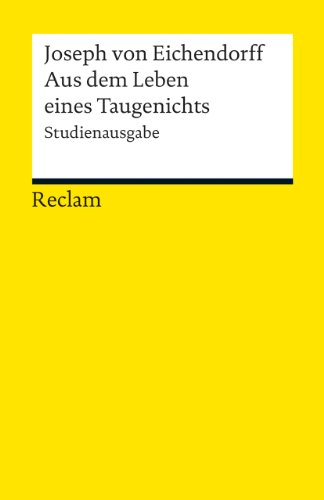 Buchseite und Rezensionen zu 'Aus dem Leben eines Taugenichts: Novelle. Studienausgabe (Reclams Universal-Bibliothek)' von Harry Fröhlich