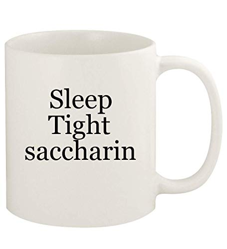 Sleep Tight saccharin - 11oz Ceramic White Coffee Mug Cup, White