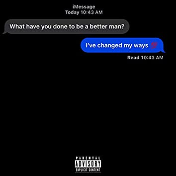 Changed My Ways