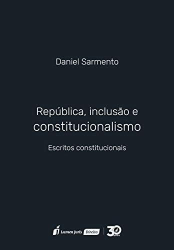 República, Inclusão e Constitucionalismo