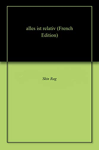alles ist relativ (French Edition)