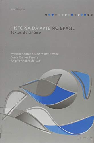 História da Arte no Brasil: Textos de Síntese
