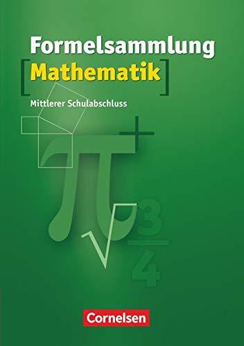 Formelsammlungen Sekundarstufe I - Mittlerer Schulabschluss Westliche Bundesländer (außer Bayern): Formelsammlung