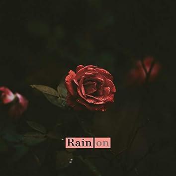 Rain on