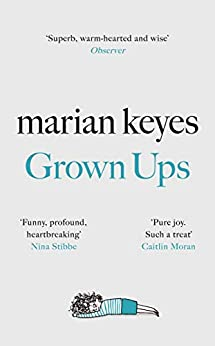 Grown Ups: The Sunday Times No 1 Bestseller by [Marian Keyes]