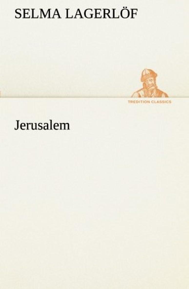 鉱夫口径複製するJerusalem (TREDITION CLASSICS)
