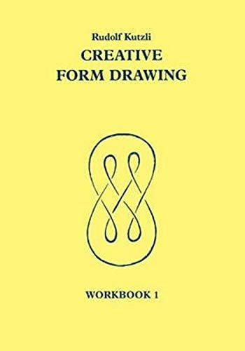 Creative Form Drawing: Workbook 1 (Learning Resources: Rudolf Steiner Education)