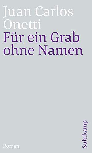 Für ein Grab ohne Namen: Roman (suhrkamp taschenbuch)