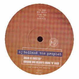 CJ BOLLAND / SUGAR IS SWEETER / THE PROPHET