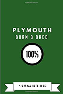 Plymouth Born & Bred 100% • Journal Note Book