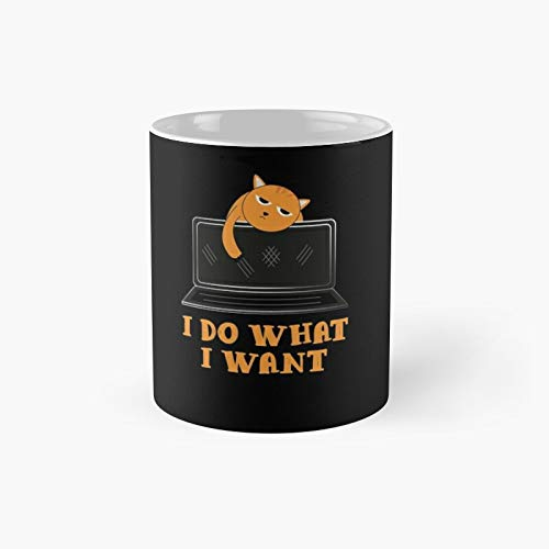 I Do What Want Classic Mug 11 Oz