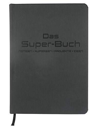 Das Super-Buch (Farbe Anthrazit-Schwarz): Notizen • Aufgaben • Projekte • Ideen