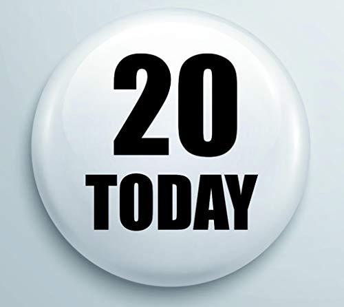 20 Vandaag Verjaardag 25mm pin Badge
