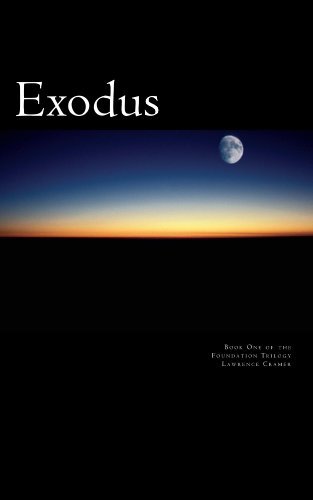 Book: Exodus (Foundation Trilogy) by Lawrence Cramer