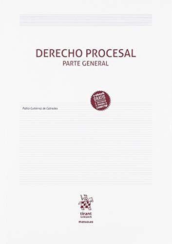 Derecho Procesal Parte General (Manuales de Derecho Procesal)