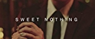 Sweet Nothing (Official Video)
