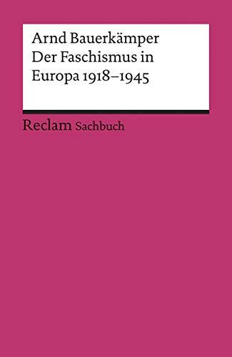 Der Faschismus in Europa 1918–1945 (Reclams Universal-Bibliothek)