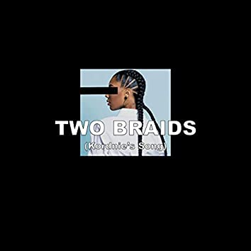 Two Braids (Kordnie's Song)