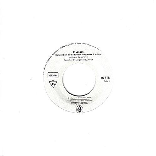 Langen, D. / Kompendium Der Medizinischen Hypnose, 3. Auflage S.Karger, Basel / 1972 / Neutral-Loch-Hülle / Pallas 16 718 / 16718 / Deutsche Pressung / 7 Zoll Vinyl Single Schallplatte / J. Finke /