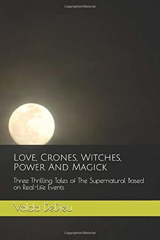 スプーン形成踊り子Love, Crones, Witches, Power And Magick: Three Thrilling Tales of The Supernatural Based on Real-Life Events