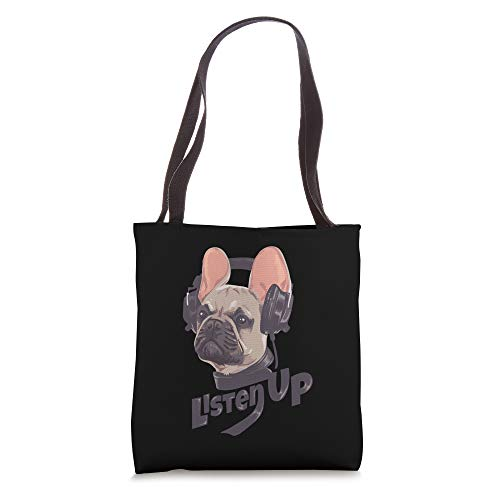 Listen Up French Bulldog Frenchie With Headphones Tote Bag