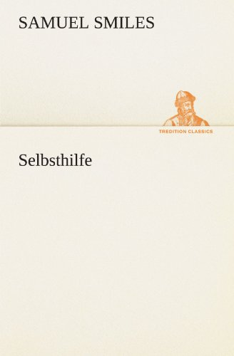 Selbsthilfe (TREDITION CLASSICS)