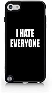 I Hate Everyone - Black - Hipster - Swag - iPod Touch Gen 5 Black Case (C) Andre Gift Shop