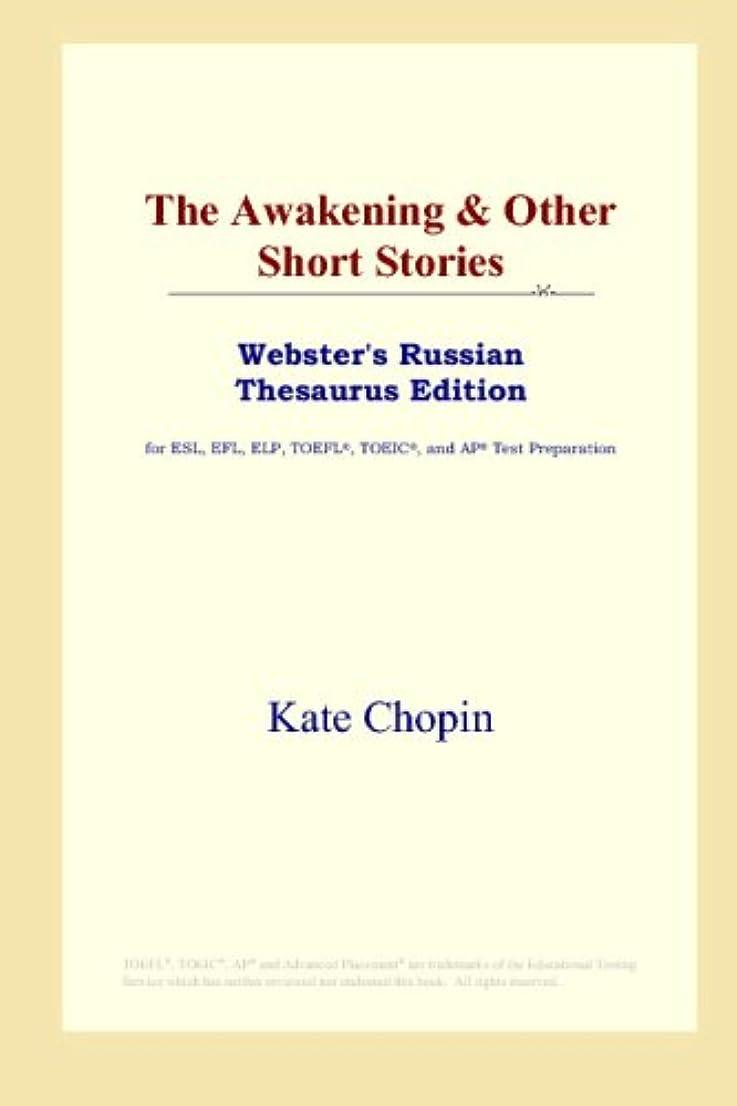 ディプロマ人間政策The Awakening & Other Short Stories (Webster's Russian Thesaurus Edition)