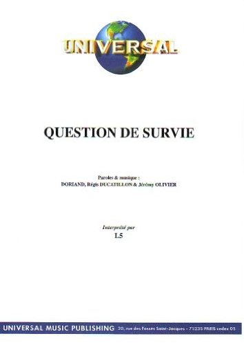 QUESTION DE SURVIE