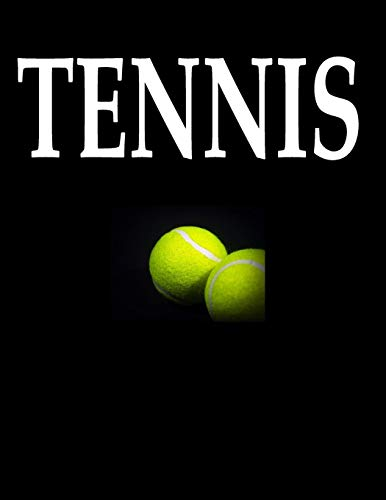 Tennis: 100 Pages 8.5' X 11' Notebook College Ruled Line Paper