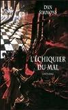 L'échiquier du mal (L'intégrale) - France Loisirs - 01/01/2011