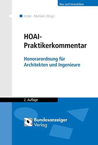 HOAI - Praktikerkommentar: Honorarordnung für Architekten- und Ingenieurleistungen
