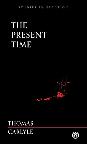 The Present Time - Imperium Press (Studies in Reaction)