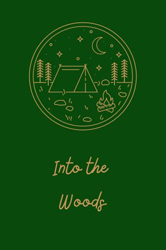 Into the Woods: 80-page camping themed journal