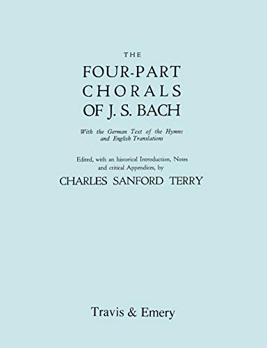 Four-Part Chorals of J.S. Bach. (Volumes 1 and 2 in one book). With German text and English translations. (Facsimile 192
