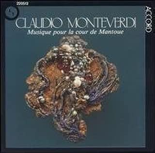 Monteverdi: Musique Pour la Cour de Mantoue