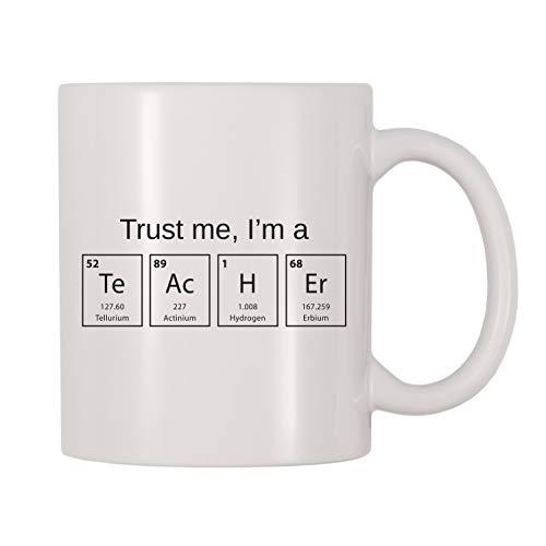 Trust Me, I'm A Science Teacher - Taza, mesa periódica, regalo para profesor de ciencias, regalo para profesores de química, taza temática de regalo para profesores de 11 oz