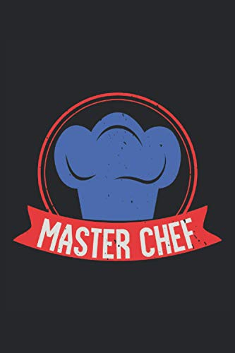 """Master Chef: Lined Notebook Journal ToDo Exercise Book or Diary (6"""" x 9"""" inch) with 120 pages"""