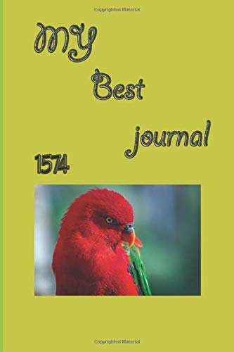 my Best journal 1574: Journal to Record Experience, 201 Pages. Improve your bird and wildlife photography everyday ten questions before pressing ... wish list, go ,dont waste your chance.