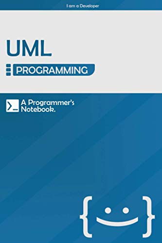 UML Programming: Lined Notebook Journal, A Developer's Notebook - 120 Pages - Large (6 x 9 inches) | Blue