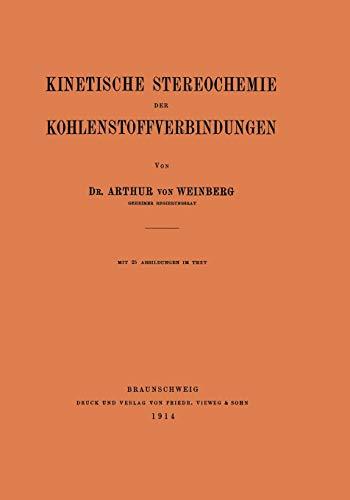 Kinetische Stereochemie der Kohlenstoffverbindungen (German Edition)の詳細を見る
