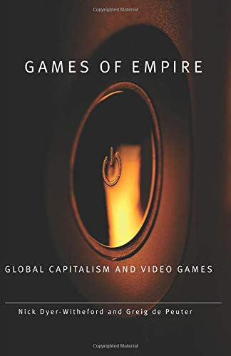 Compare Textbook Prices for Games of Empire Electronic Mediations 1 Edition ISBN 9780816666119 by Dyer-Witheford, Nick
